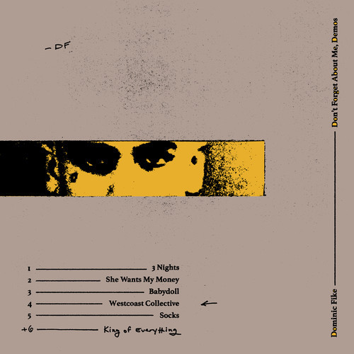 Fike, Dominic - DON'T FORGET ABOUT ME, DEMOS (150G VINYL)