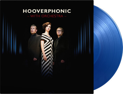 Hooverphonic - With Orchestra (Blue, 180 Gram Vinyl, Limited Edition)