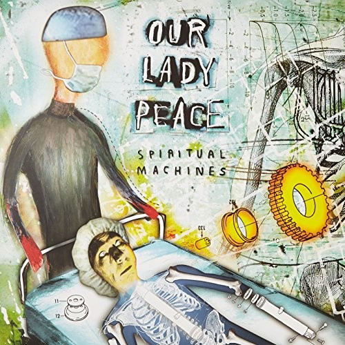 Our Lady Peace - Spiritual Machines [Import]