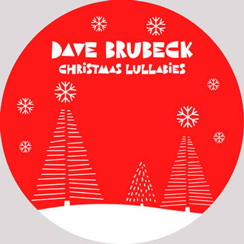 "BRUBECK, DAVE - Christmas Lullabies (RSDBF) 12"" Vinyl"