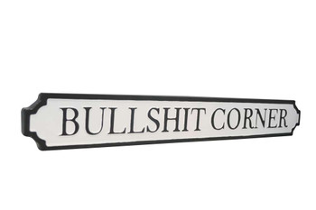 Bullshit corner tin sign