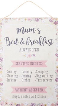 Mums bed and breakfast tin sign