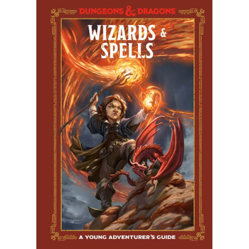 D&D Dungeons & Dragons Wizards & Spells A Young Adventurers Guide