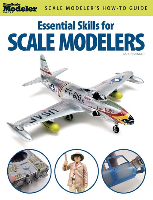 Fine Scale Modeler Books #12446 Essential Skills For Scale Modelers