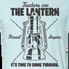 """Teachers are the Lantern"" Ice Blue"