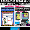 BEGINNING TRIGRAPHS: READ, WRITE AND MATCH/TYPE BOOM Cards™ and PRINT BUNDLE
