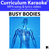 'BUSY BODIES' (Grades 3-7) ~ Curriculum Song Video