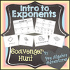 Exponents Introduction Scavenger Hunt