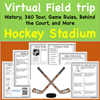 Virtual Field Trip to the Hockey Stadium- History and About the Game- Distance PE Lesson