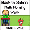 1st Grade Morning Work - Math - Back to School