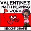 2nd Grade Morning Work - Math - Valentine's