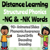 Distance Learning Phonics Presentation for Glued/Welded Sounds -NK & -NG (Remote Ready Resource)
