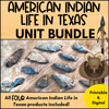 American Indian Life in Texas - Unit BUNDLE!