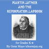 Martin Luther and the Reformation Lapbook