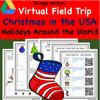 Digital Version -  Christmas in the USA Virtual Field Trip -  Holidays Around the World