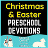 Christmas and Easter Preschool Devotions Bundle