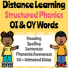 Distance Learning Structured Phonics -OI & -OY Words Slides Presentation (Remote Ready Resource)