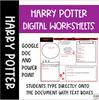 Harry Potter DIGITAL worksheets