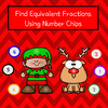 Holidays - Find Equivalent Fractions Using Number Chips