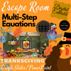 Multi-Step Equations Thanksgiving Escape Room Google Slides, PowerPoint EDITABLE