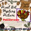 Percentages, Percents - Thanksgiving turkey Math Pixel Art Mystery Picture Editable