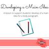 Mini-Lesson: Developing a Main Idea for a Body Paragraph
