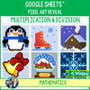 Google Sheets™ Pixel Art – Multiplication and Division - Winter Theme