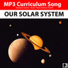 'OUR SOLAR SYSTEM' (Grades 3-7) ~ Curriculum Song & Lesson Materials