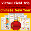 Virtual Field Trip - Chinese New Year - Videos, 360, VR, Readings, and More!