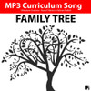 'FAMILY TREE' (Grades Pre K-3) ~ Curriculum Song & Lesson Materials
