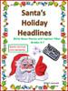 Santa's Holiday Headlines: Write News Stories and Headlines