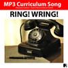 'RING! WRING!' (Grades 3-7) ~ Curriculum Song MP3 & Lyrics PDF (PLUS Bonus)