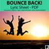 'BOUNCE BACK!' (Grades 3-7)  ~ Lyric Sheet & Lesson Materials