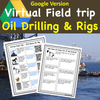 Earth Science Virtual Field Trip to an Oil Rig - Printable and Digital Versions Included
