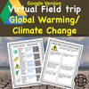Virtual Field Trip to Explore Global Warming - Printable and Digital Versions Included