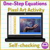 Earth Day Solving One Step Equations Pixel art Activity