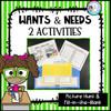 Wants & Needs: 2 Activities (Printable)