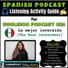 Listening Activity Guide   Duolingo Spanish Podcast #26: La mejor inversión