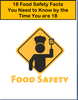 18 Food Safety Facts You Need to Know by the Time You are 18