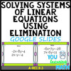 Solving Systems of Linear Equations using Elimination: Google Slides - 20 Problems