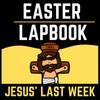 Jesus' Last Week Lapbook | Bible Lesson