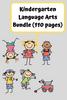 Kindergarten Language Arts Bundle