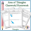 Area of Triangles Classwork and/or Homework