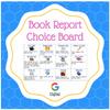 Digital Book Report Choice Board