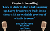 Chapter 4 Preview: Lock in students for what is coming up. Every broadcaster leads into a show with an excitable preview of what is to come.