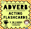 Adverb Acting Game