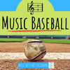 Music Baseball - 4/4 Rhythm