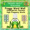 Froggy Word Wall (Kindergarten Journeys High Frequency Words)