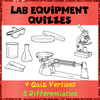 Lab Equipment Quizzes: 4 versions and differentiation