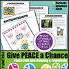 Give  Peace a Chance Anti-Bullying Tolerance Diversity Conflict Resolution Lesson